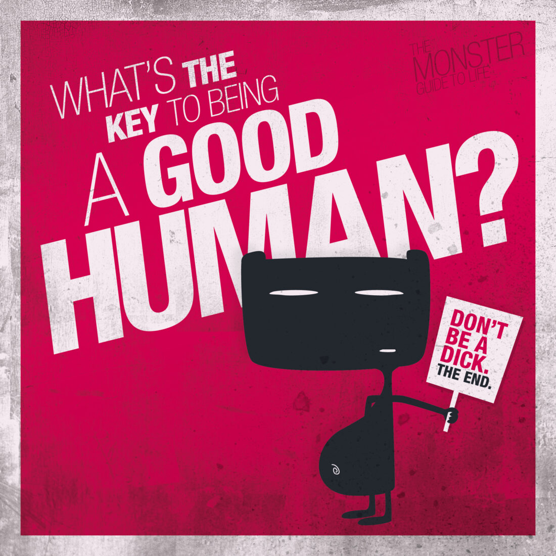 What's the key to being a good human? illustration