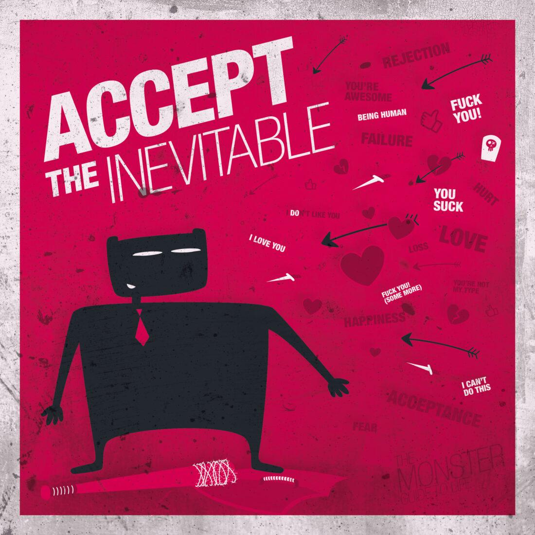 Accept The Inevitable