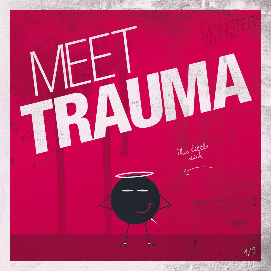 Meet Trauma