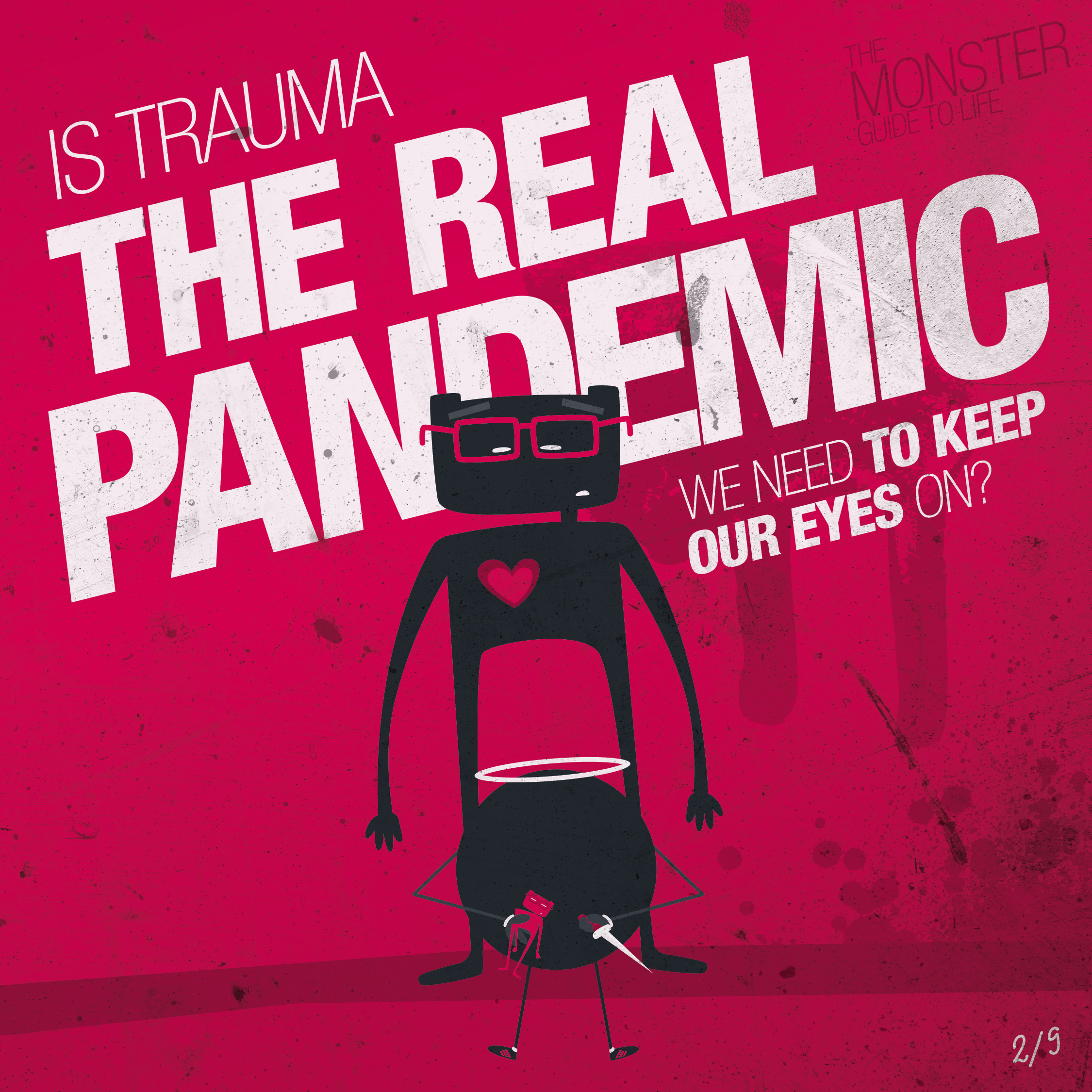 Is trauma the real pandemic we need to keep our eyes on?
