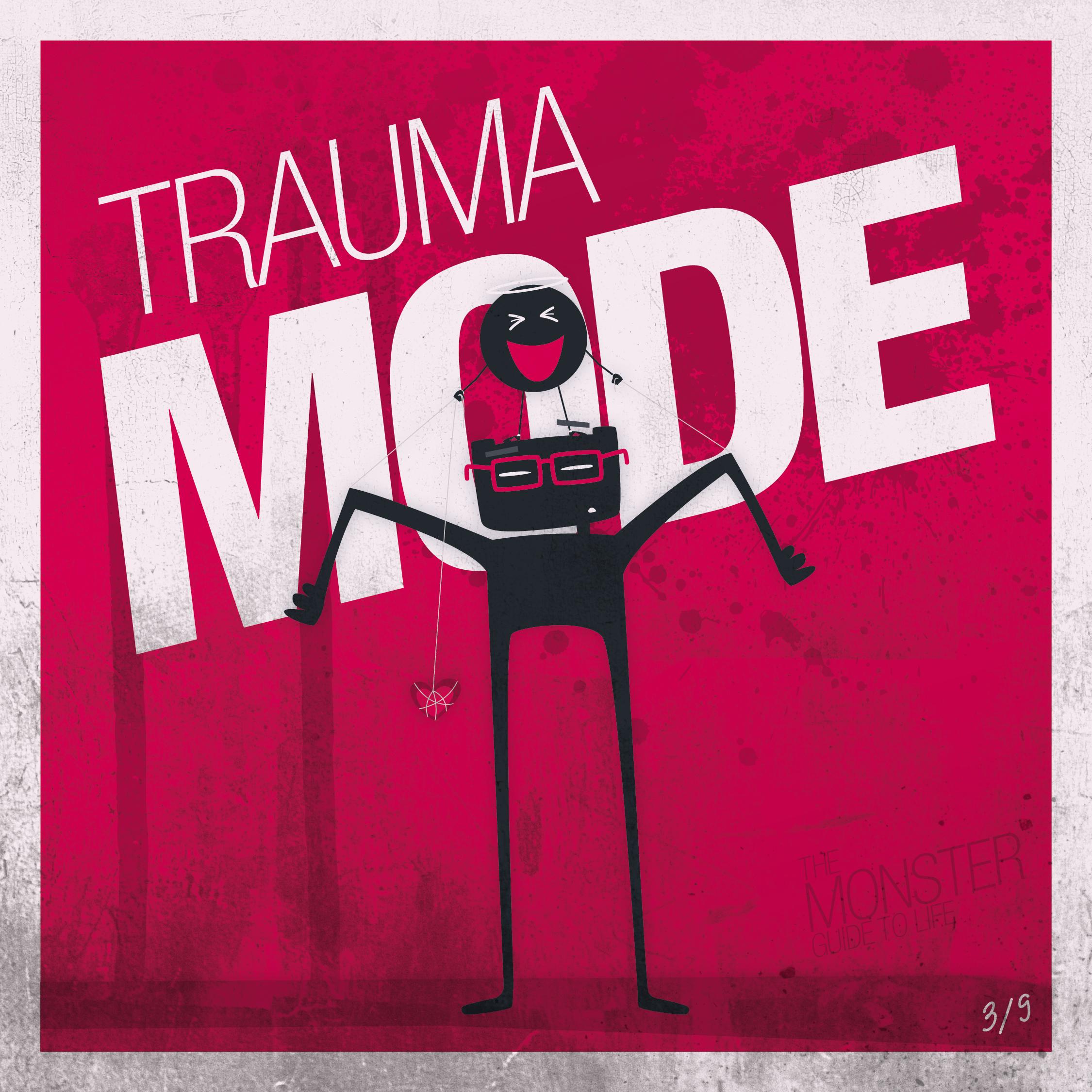 Trauma Mode