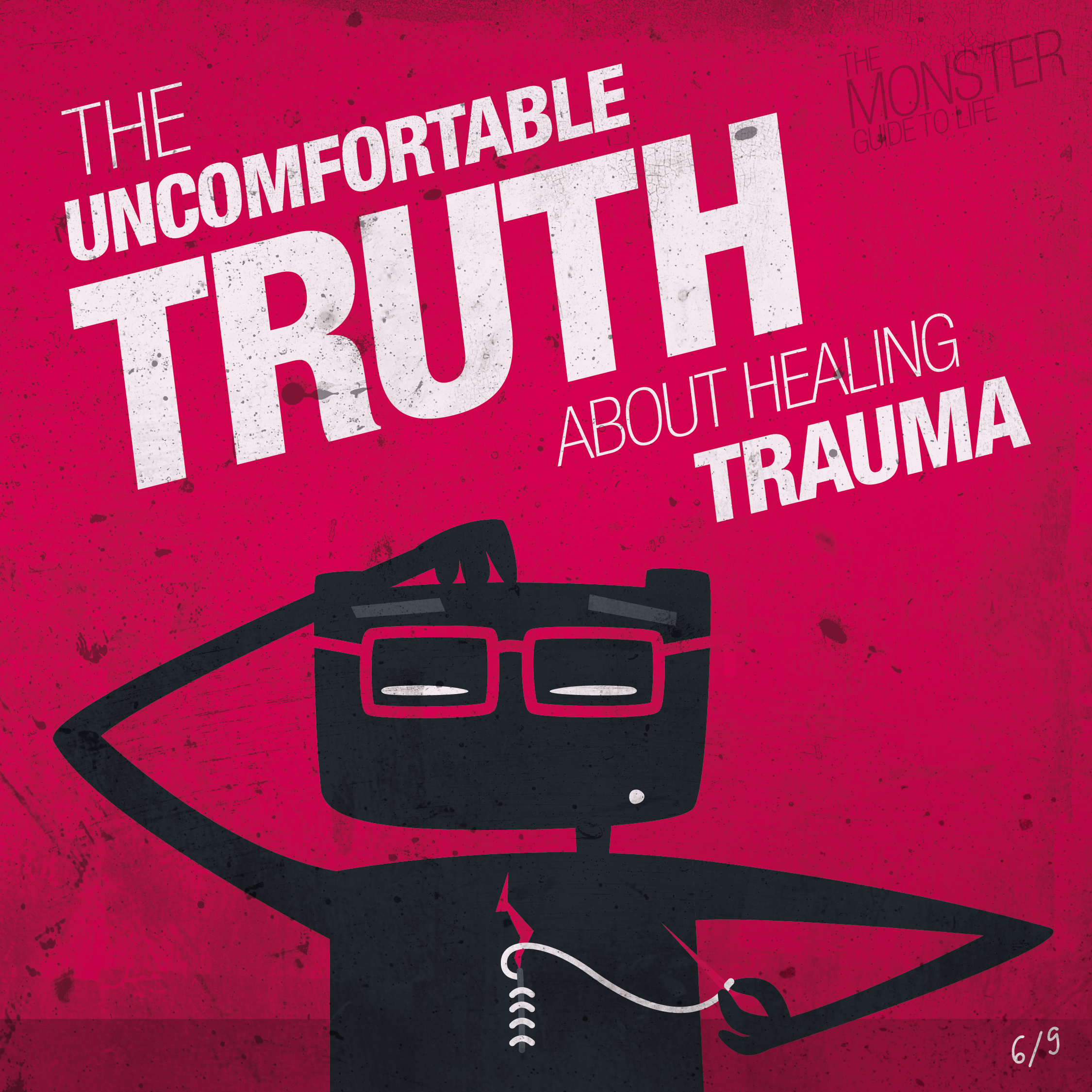 The uncomfortable truth about healing trauma