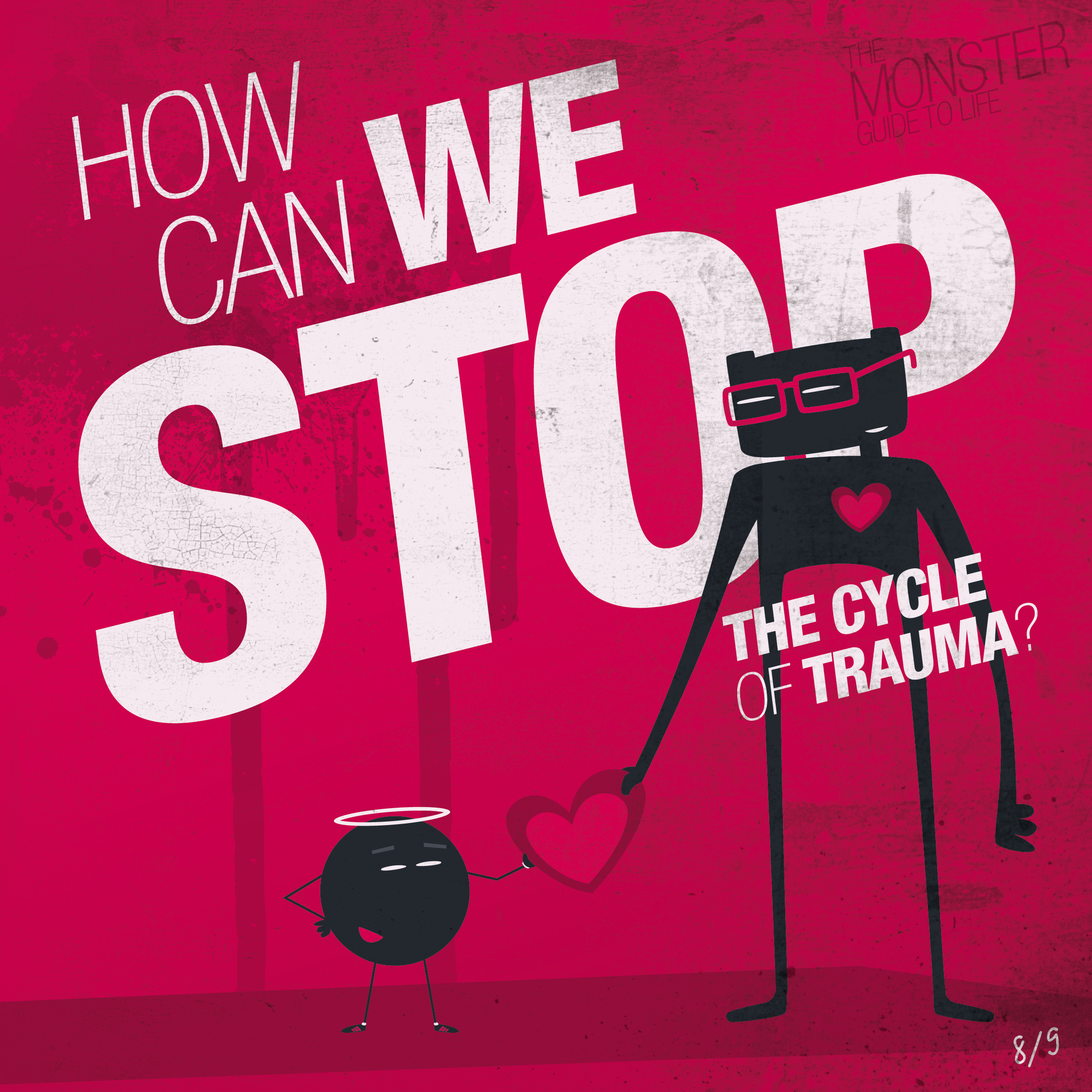 How can we stop the cycle of trauma?